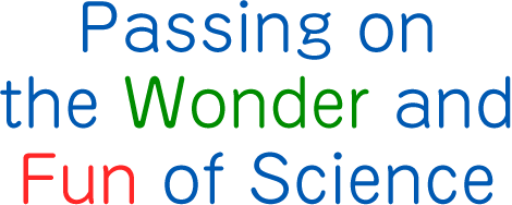 [Title]Passing on the Wonder and Fun of Science